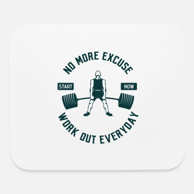 Workout Workout Everyday - Mouse Pad