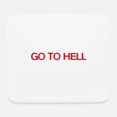 Hells TO HELL - Mouse Pad