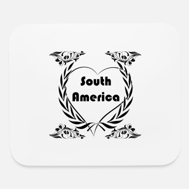 South America I love South America - Mouse Pad