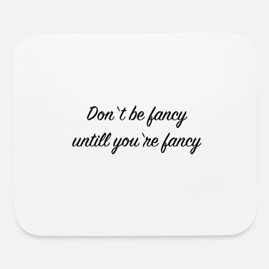 Cool Quote Cool quote - Mouse Pad