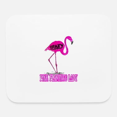 Pun Quote Crazy Pink Flamingo Lady Gift - Mouse Pad
