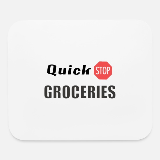Nerd Mouse Pads - Quick Stop Groceries - Mouse Pad white