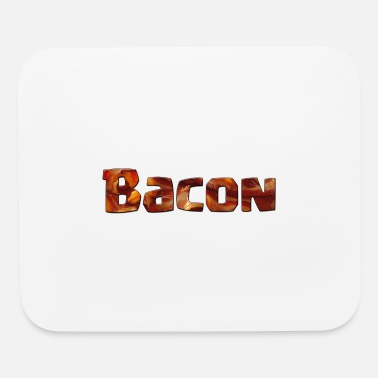 Bacon Bacon in Bacon - Mouse Pad