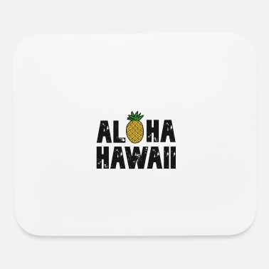 Hawaii Party Aloha Hawaii - Mouse Pad