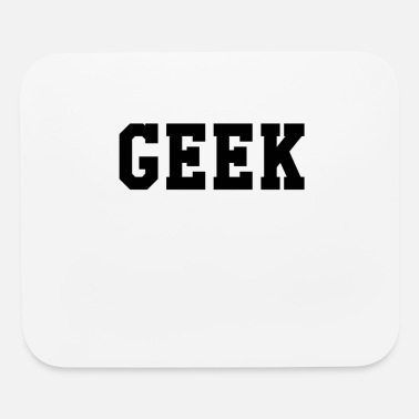 Geek Geek - Mouse pad Horizontal