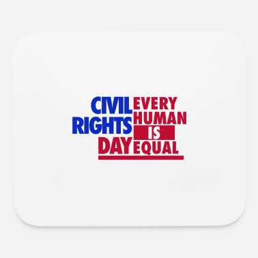 Civil Rights Civil Rights Day - Mouse Pad