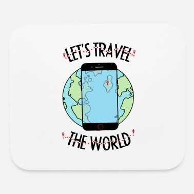 Travel Let's travel the world - Mouse Pad
