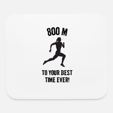 Dash Women's 800m to your best time ever! - Mouse Pad