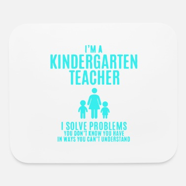 I m a Kindergarten Teacher - Mouse Pad