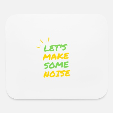 Noise Let's make some noise - Mouse Pad