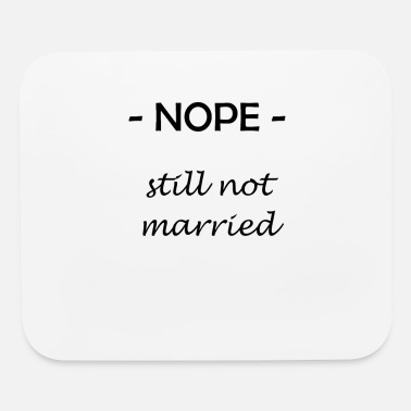 Marry Not Married - Mouse Pad