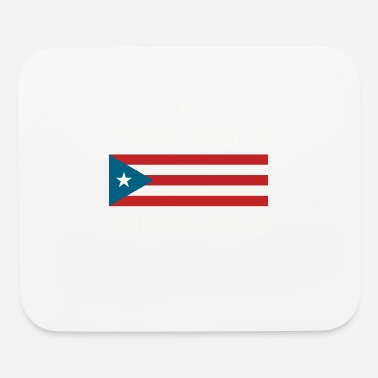 Puerto Puerto Rican - Proud to be a Puerto Rican - Mouse Pad
