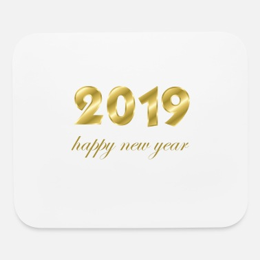 Production Year happy new year 2019 products - Mouse Pad