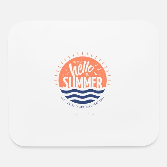Have Mouse Pads - summer time to say - Mouse Pad white