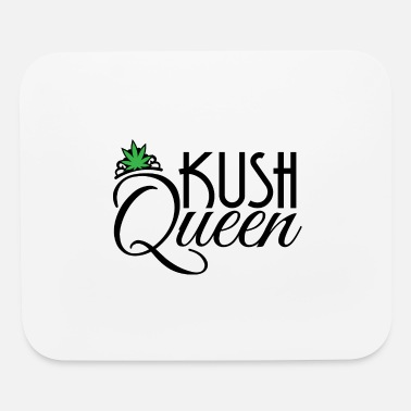 Kush Kush Queen - Mouse Pad