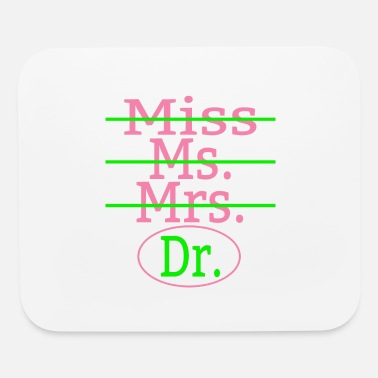Miss Mrs Ms Dr Miss Ms Mrs Dr Pink And Green - Mouse Pad