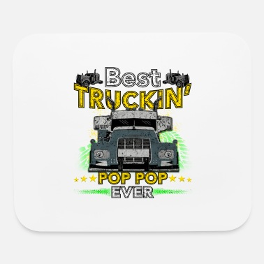 I Cant Stay I Cant Stay Home I Am A Trucker POP POP Ever - Mouse Pad