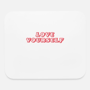 Self Self-worth Self-love Self-confidence - Mouse Pad