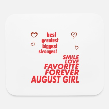 Property Of My Girlfriend My Girlfriend Is August Girl - Mouse Pad