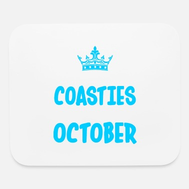 Coastie The Best Coasties Are Born In October - Mouse Pad