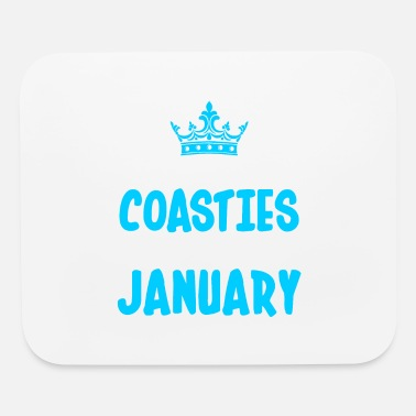 Coastie The Best Coasties Are Born In January - Mouse Pad
