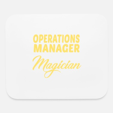 Operations Manager Operations Manager - Mouse Pad