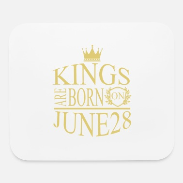 Born Kings are born on June 28 - Mouse Pad