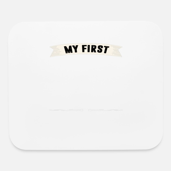 Love Mouse Pads - My First Love my HUSBAND T-shirt - Mouse Pad white
