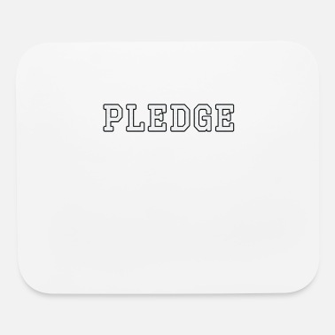 Fraternity Fraternity pledge design - Mouse Pad