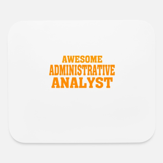 Funny ADMINISTRATIVE ANALYST Sign Job Title Mouse Pads - This is what an awesome ADMINISTRATIVE ANALYST lo - Mouse Pad white