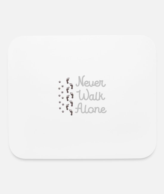 Walk Mouse Pads - Cool Never Walk Alone - Foot print design - Mouse Pad white