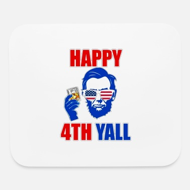 HAPPY 4TH YALL - Mouse Pad