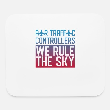 Air Traffic Controller Air Traffic Controller - Mouse Pad