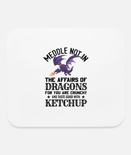 Dragonfly Mouse Pads - Funny Fantasy Nerd Meddle Not In The Affairs Of Dr - Mouse Pad white