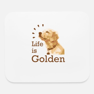 Dog Lover Life Is Golden - Mouse Pad