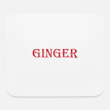 Ginger Ginger - Mouse Pad