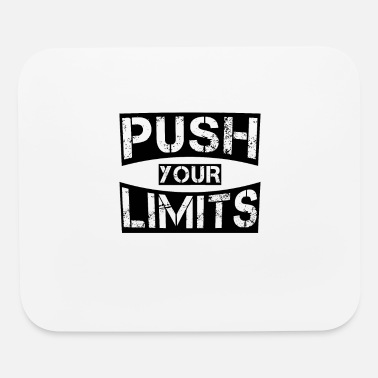 PUSH YOUR LIMITS - Mouse pad Horizontal