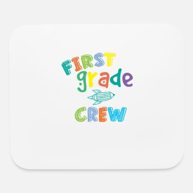 First Grade First Grade Crew - Mouse Pad
