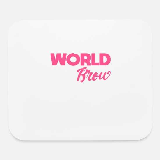 Brow Mouse Pads - Esthetician Brow Artist Changing the World One Brow At A Time Eyebrows Salon Shirt - Mouse Pad white