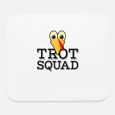 Trot Funny Trot Squad Thanksgiving - Mouse Pad
