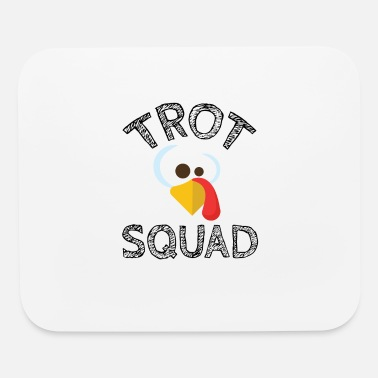 Trot Funny Trot Squad - Mouse Pad