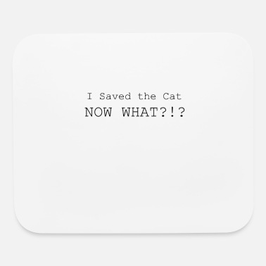 Executive Producer Screenwriter Gift I Saved the Cat Now What - Mouse Pad
