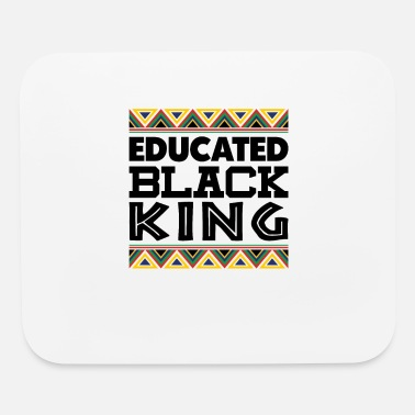 Month Educated Black King History Month Pride - Mouse Pad