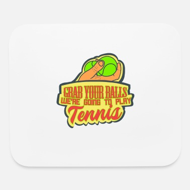 Funny Tennis Funny Tennis Tennis Ball Tennis Player Gift - Mouse Pad