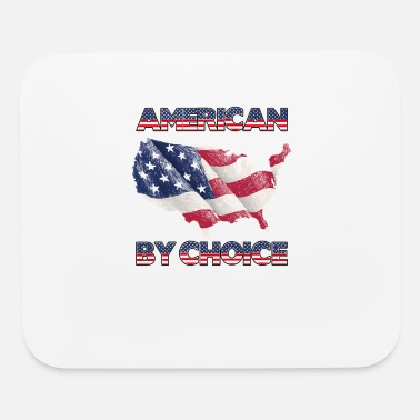 American Citizen american by choice Naturalized citizen patriotic - Mouse Pad