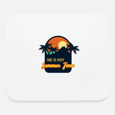 Time To Time to Party at summer time - Mouse Pad