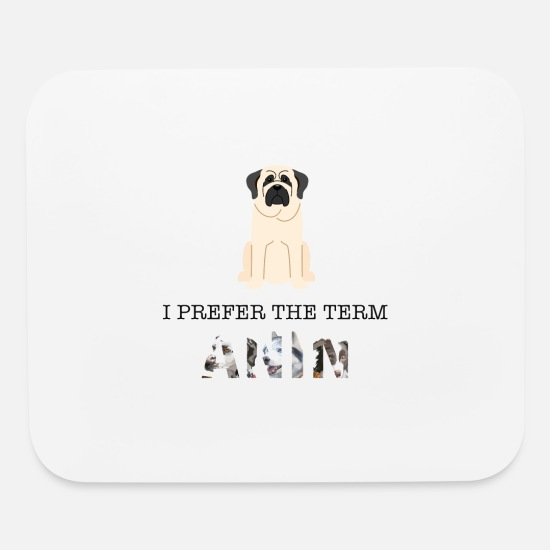 Dog Owner Mouse Pads - Crazy Mastiff Dog Lady I Prefer The Term Canine - Mouse Pad white