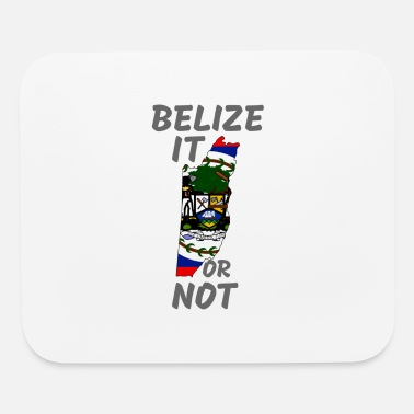 Belize Belize It Or Not - Mouse Pad