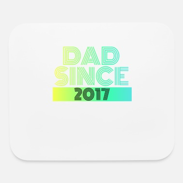 Since Dad since - Mouse Pad