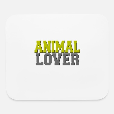 Animal Lover Animal lover - Mouse Pad